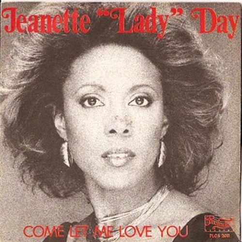 Come Let Me Love You/Jeanette 'Lady' Day - Disco Dubb Edit