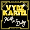 Vybz Kartel - Half On A Baby (Remix) [feat. Pusha T]