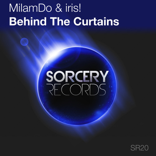MilamDo & Iris - Behind the Curtains (Steve Haines Remix) [Sorcery Records] Preview