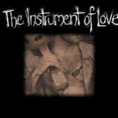 The Instrument of Love