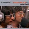 """John Lennon """"Jealous guy"""" NAKED SPECTOR {re.mezcla Velvet Tape}"""