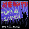 Jack The Video Ripper - This is My Life, Call Me Mr DJ (2k12 Promo Mixtape)
