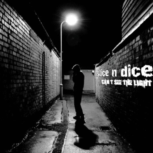 Slice N Dice - Can't See The Light (Drop Sense Remix)