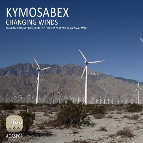 "A1) Kymosabex ""Changing Winds"" (Original Mix) <clip>"