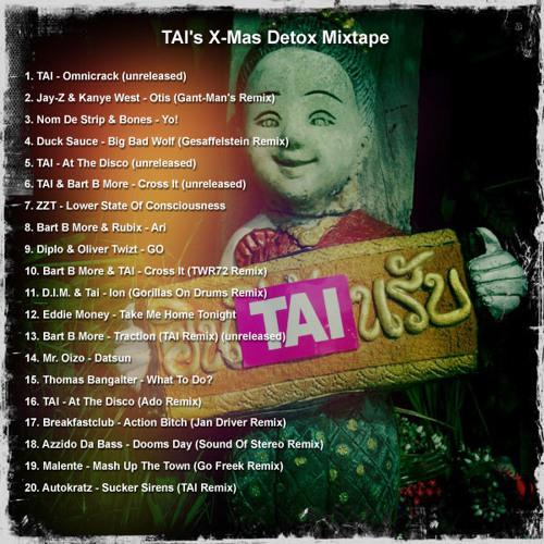 TAI's X-Mas Detox Mixtape