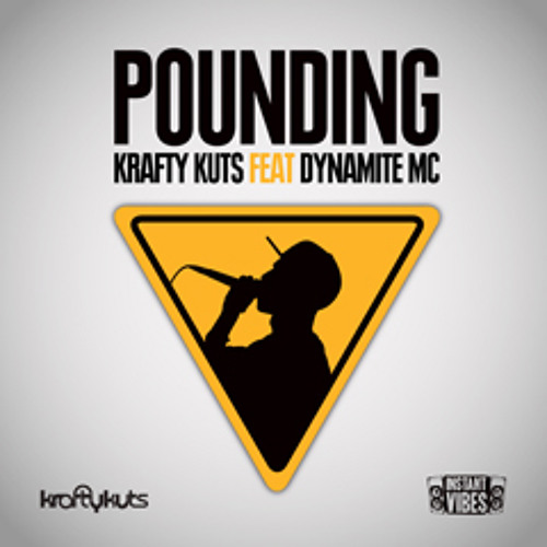 IVIBES004: Krafty Kuts ft Dynamite MC - 'Pounding' - Deekline + Product01 Remix - Instant Vibes
