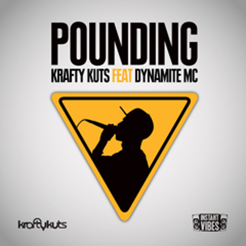 IVIBES004: Krafty Kuts - Pounding Ft Dynamite MC - Original Mix - Instant Vibes
