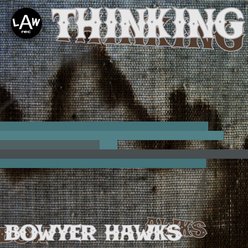Bowyer Hawks - The Sleeper And The Waker (Original mix)