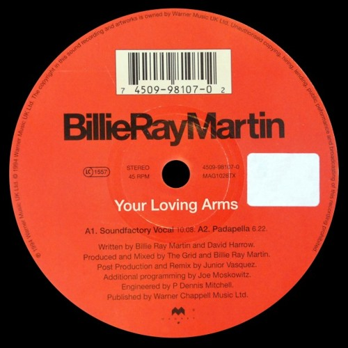"""Billie Ray Martin """" you Loving Arms """" Padapella Mix"""