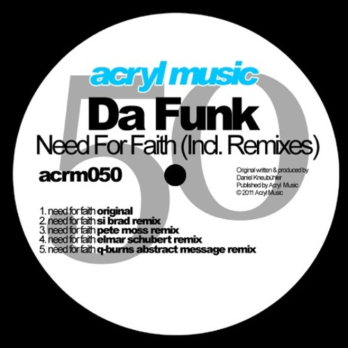 Da Funk - Need For Faith (Q-Burns Abstract Message Remix)