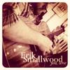 Erik Smallwood- Belong To Me