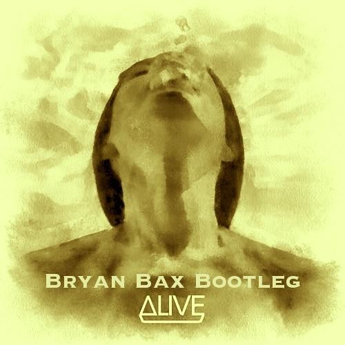 Dirty South & Thomas Gold - Alive (Bryan Bax Bootleg)