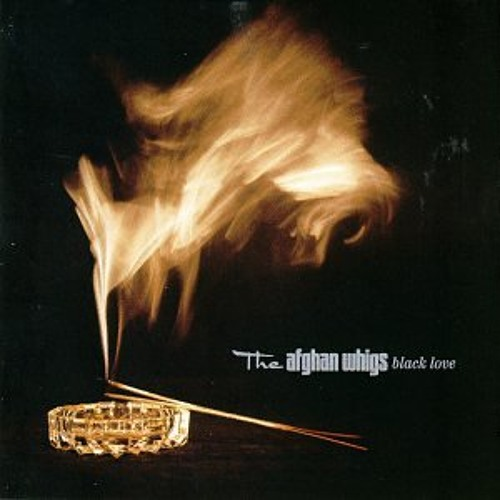 The Afghan Whigs -  Blame, etc.