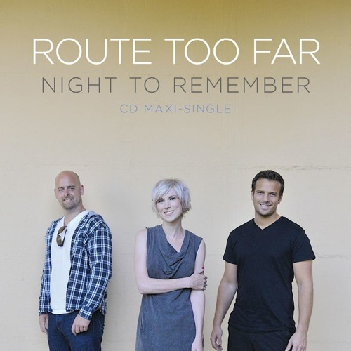 Route Too  Far - Night To Remember (Walden remix)