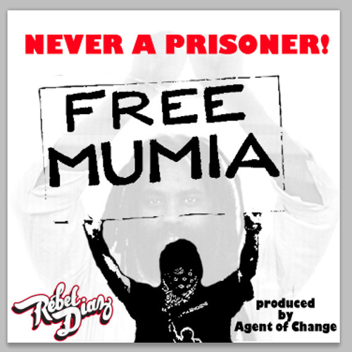 FREE DOWNLOAD: Rebel Diaz - Never A Prisoner (prod Agent of Change)