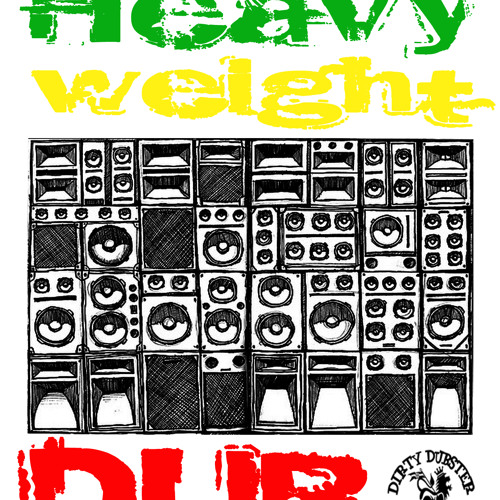 Dirty Dubsters - Bad bowy dub (Heavy Weight Dub EP)