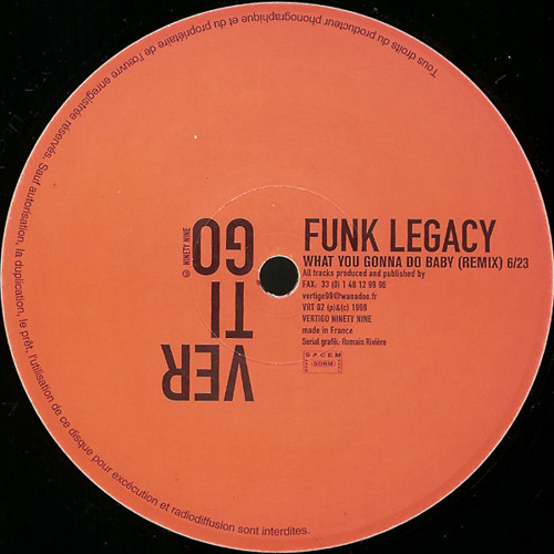 Funk Legacy - What You Gonna Do Baby