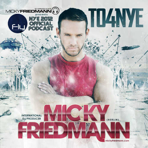 TO4NYE 2012 - MICKY FRIEDMANN