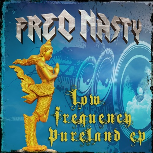 1000 Buddhas Of The Pureland Of Bass by FreQ Nasty