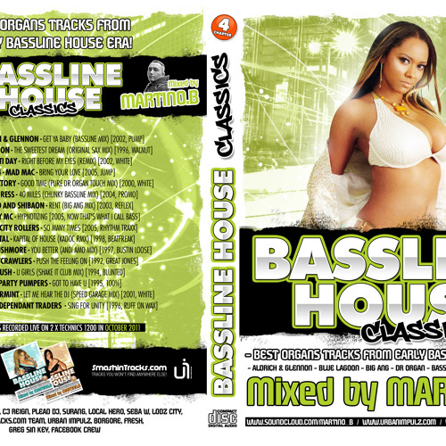 'Bassline House Classics' CHAPTER 4 mixed by Martino B