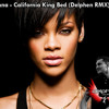 Rihanna - California King Bed (Delphen Remix)