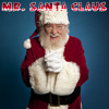 Mr. Santa Claus