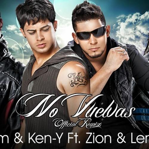 Rakin y Ken Y ft Zion y lenoX RMx