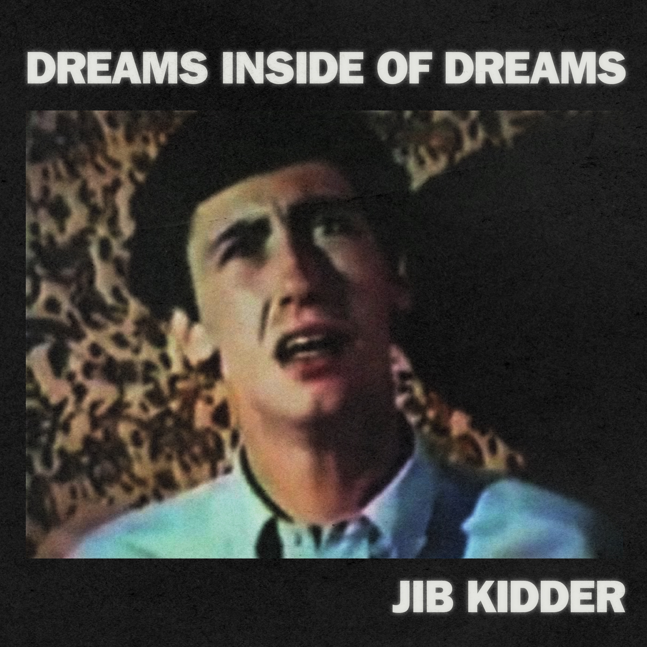 Jib Kidder - Dreams Inside of Dreams 7""
