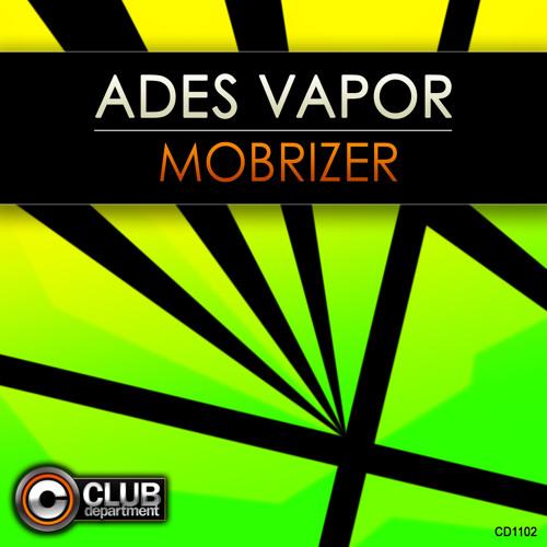 Ades Vapor - Mobrizer (Original Mix)