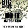 Big Wreck - Do It (stoop kid)