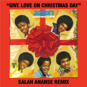 """Michael Jackson- """"Give Love On Christmas Day"""" (Salah Ananse Remix) MP3"""