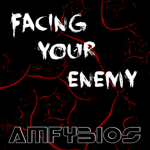 Facing Your Enemy