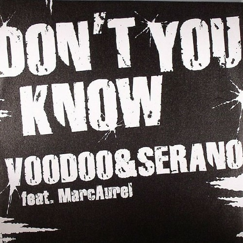 VooDoo & Serano – Don't You Know ( Gregory Cabyan 2011 Re- Work ) ( White )