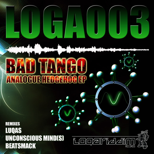 [LOGA003] Bad Tango - Analogue Hedgehog (Beatsmack Remix)