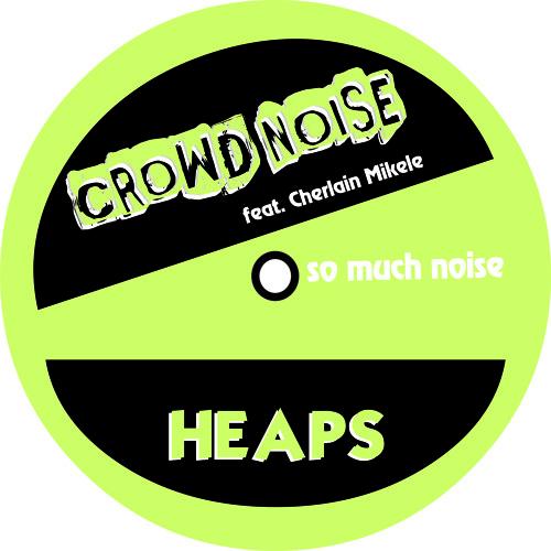 Crowd Noise feat. Cherlain Mikele - Breeze