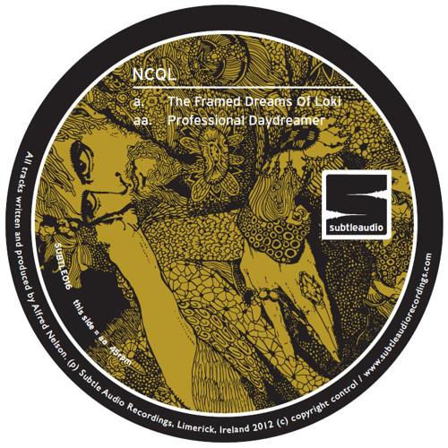 NCQL - The Framed Dreams Of Loki (Subtle Audio)