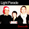 Light Parade - Santa Is A Rider