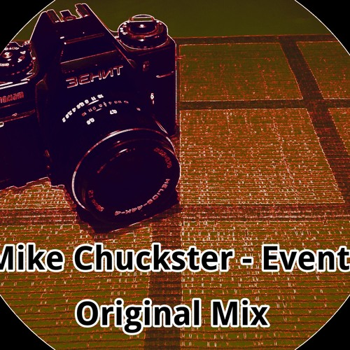 Mike Chuckster - Event (Original Mix)