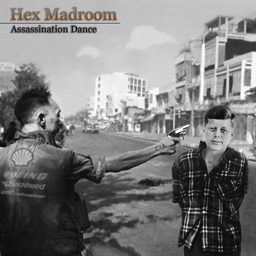 Hex Madroom - Assassination Dance