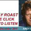 The Sunday Roast with Andy Ritchie, Bryan Cooney and Jim Black 11 December 2011