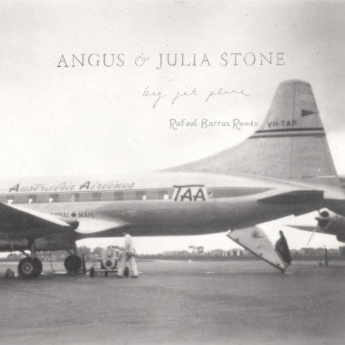 Julia Stone - Big Jet Plane (Rafael Barros Remix)(Radio Edit)