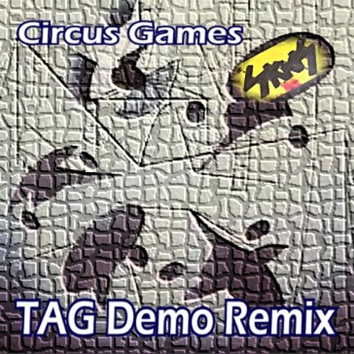 The Skids - Circus Games (TAG Demo Remix)