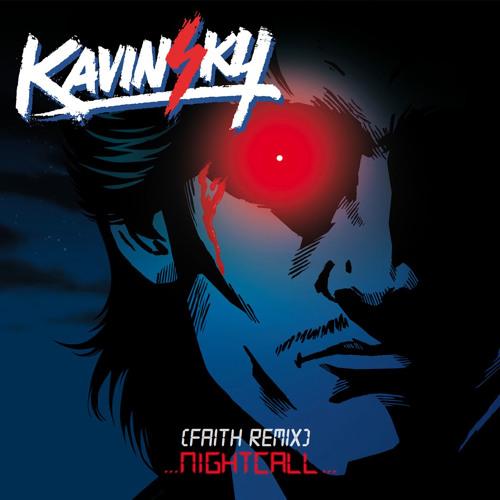 Kavinsky - Nightcall [Faith Remix]