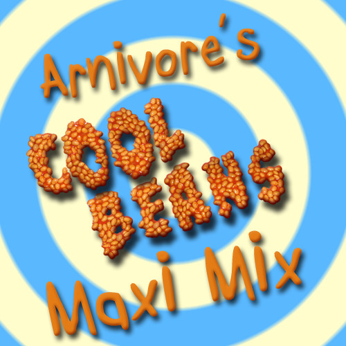 Arnivore Presents... The Cool Beans Maxi Mix