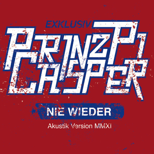 Prinz Pi feat. Casper - Nie wieder ( Akustik Version)