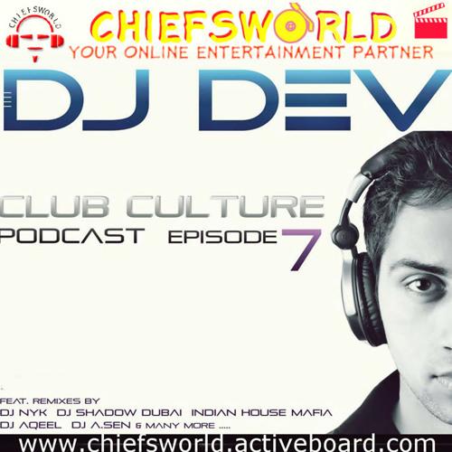 Dj Dev - Club Culture Podcast [Episode 7] (2011)