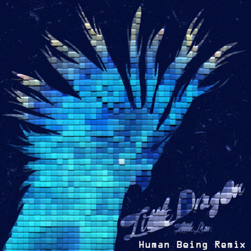 Little Dragon - Little Man (Human Being Remix)