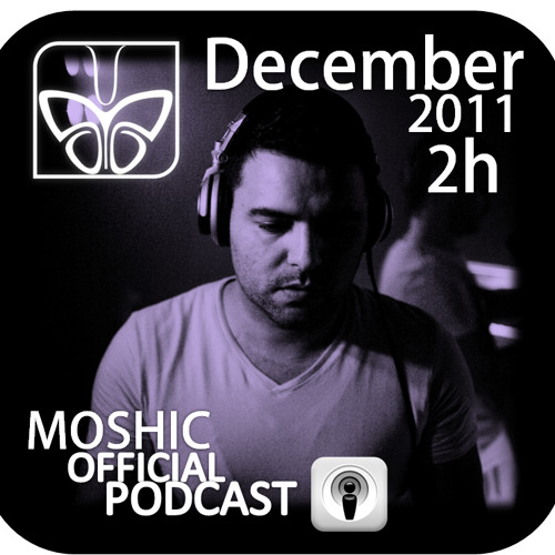 MOSHIC Dec 2011 Episode Mix(2 Hours Special)