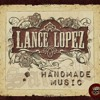 Lance Lopez - Lowdown Ways