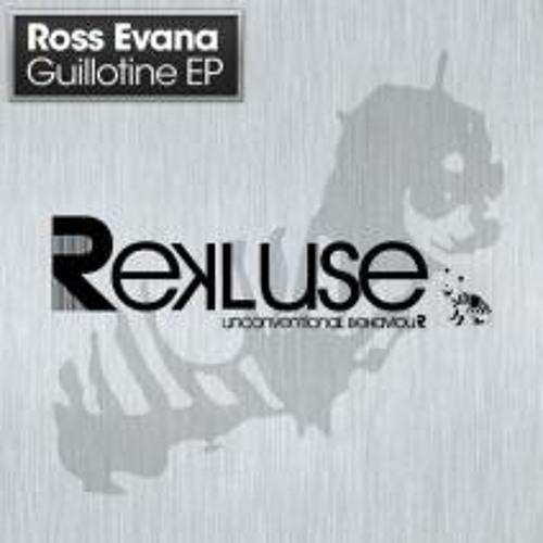 Ross Evans - 'Guillotine' (Rekluse)